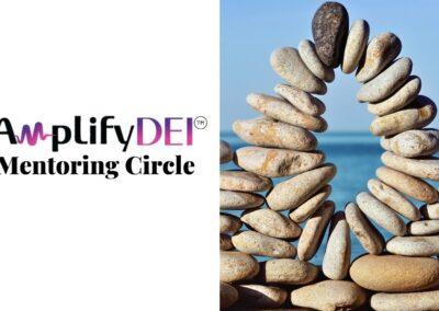 Amplify DEI™ Mentoring Circle